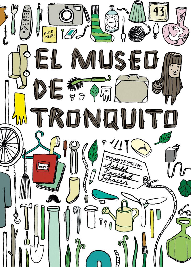 El museo de Tronquito - Åshild Kanstad Johnsen