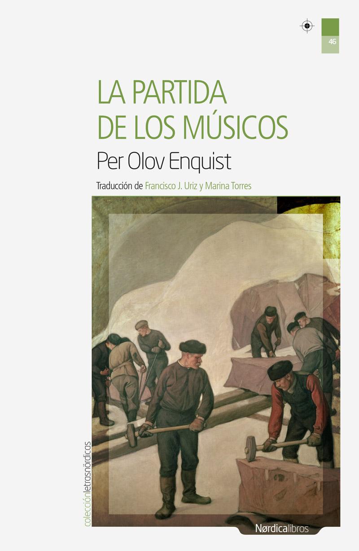 La partida de los músicos - Per Olov Enquist
